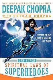 Deepak Chopra 7sls_superheroes