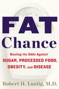 Fat Chance by Dr. Lustig