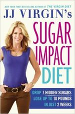 JJ Virgin Sugar Impact Diet